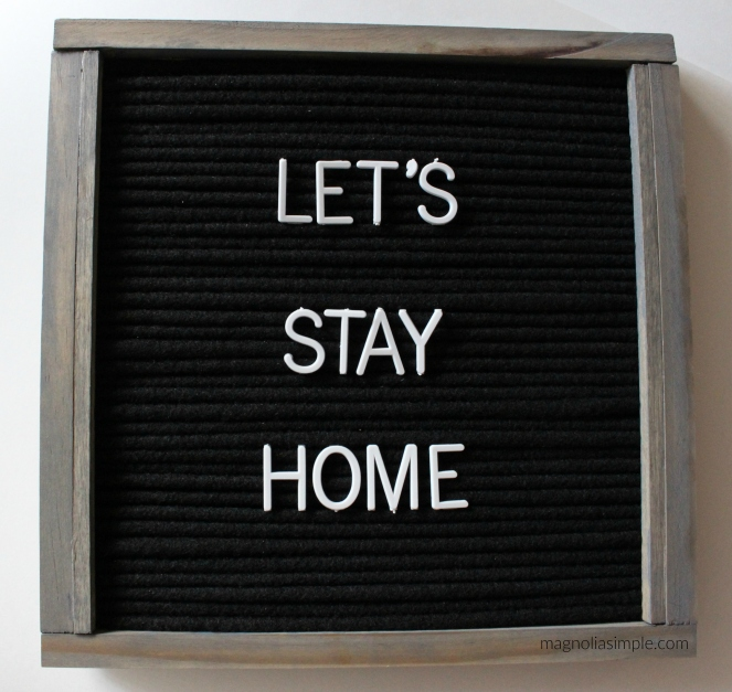 lets-stay-home-letterboard
