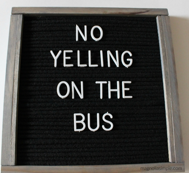 no-yelling-on-the-bus-letterboard