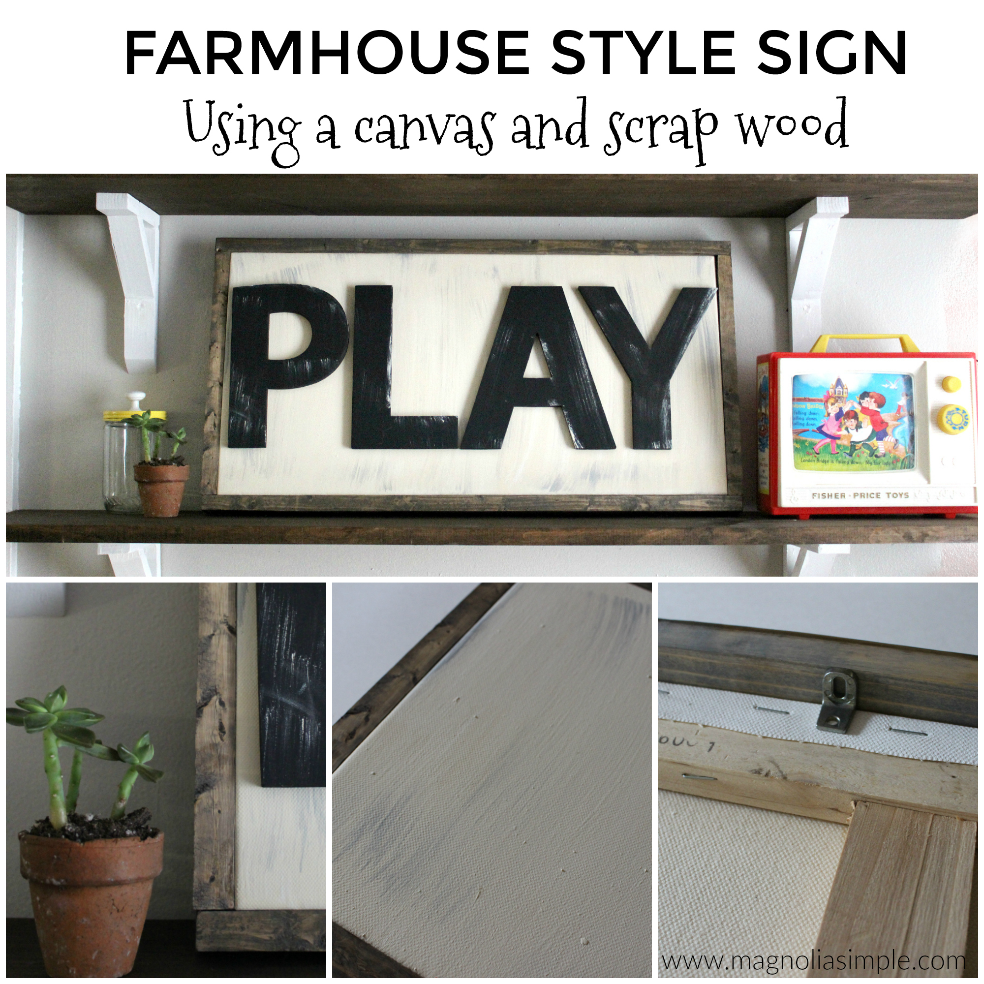DIY Farmhouse Sign Using Framed Canvas Magnolia Simple.jpg